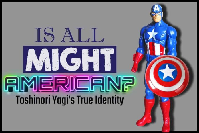 Is All Might American