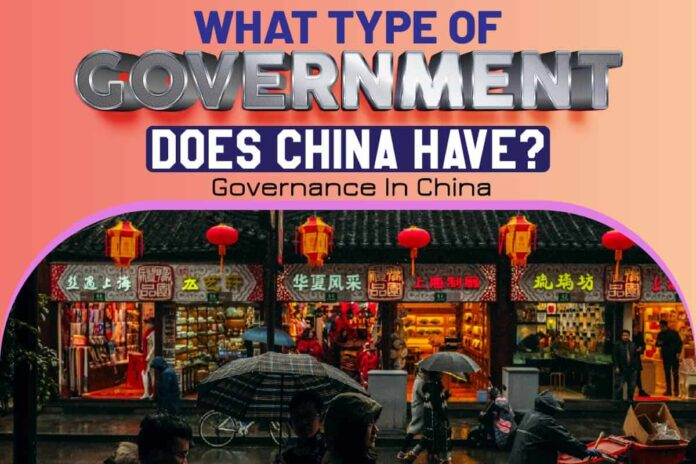What Type of Government Does China Have