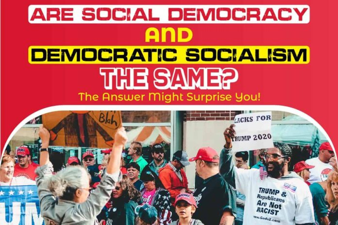 Are Social Democracy and Democratic Socialism the Same