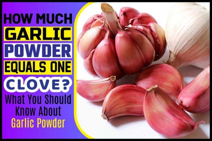 How Much Garlic Powder Equals One Clove