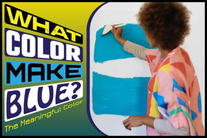 What Color Make Blue