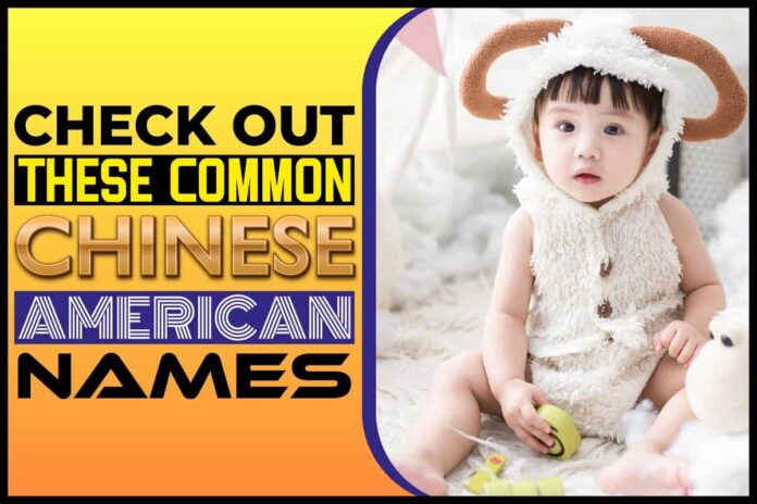 Check Out These Common Chinese American Names