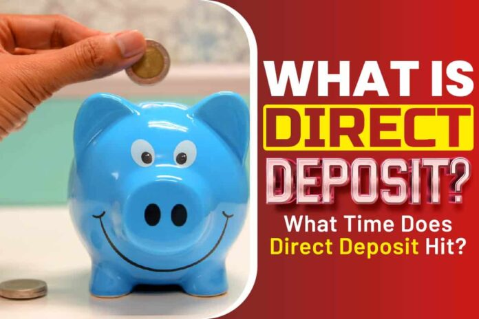What Is Direct Deposit