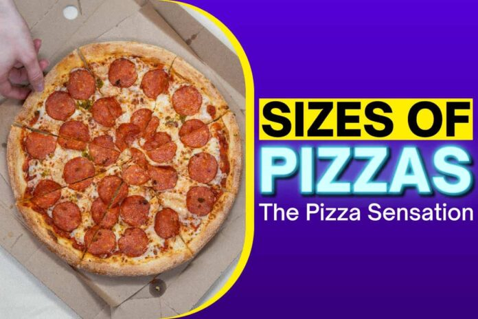 sizes of pizzas