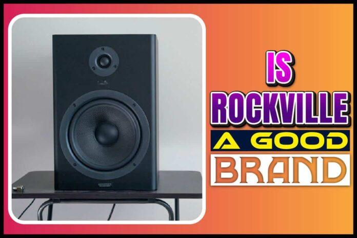 is rockville a good brand
